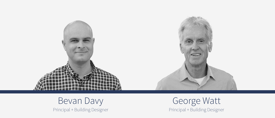 Bevan Davy and George Watt - Principal and Building Designers at Davy Watt and Associates